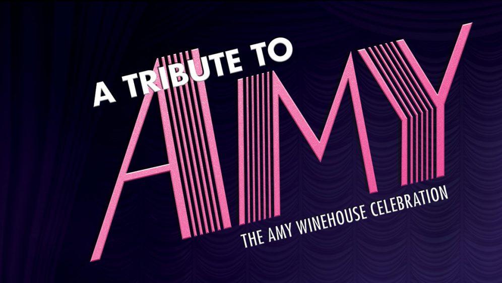 A Tribute to Amy – The Amy Winehouse Celebration