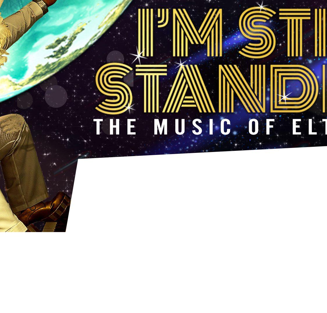 I'm Still Standing – The Music of Elton John