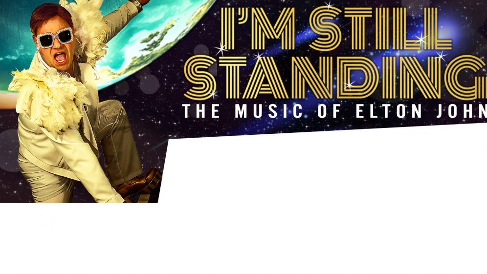 I'm Still Standing – The Music of Elton John
