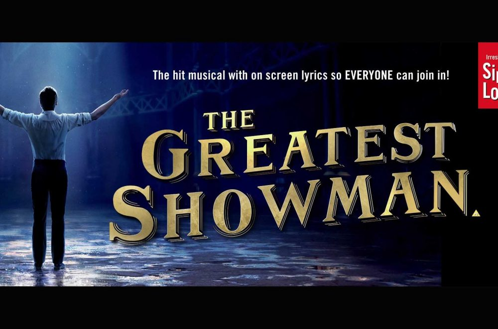 Singalonga Greatest Showman