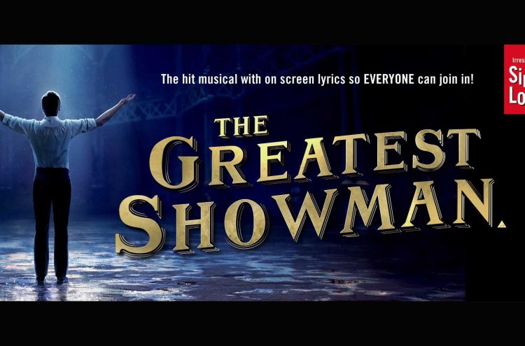 Singa-longa The Greatest Showman