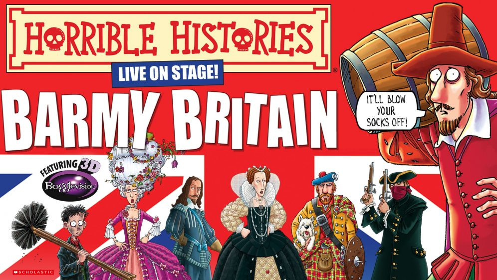 Horrible Histories – Barmy Britain