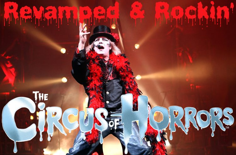 The Circus of Horrors: Revamped and Rockin'