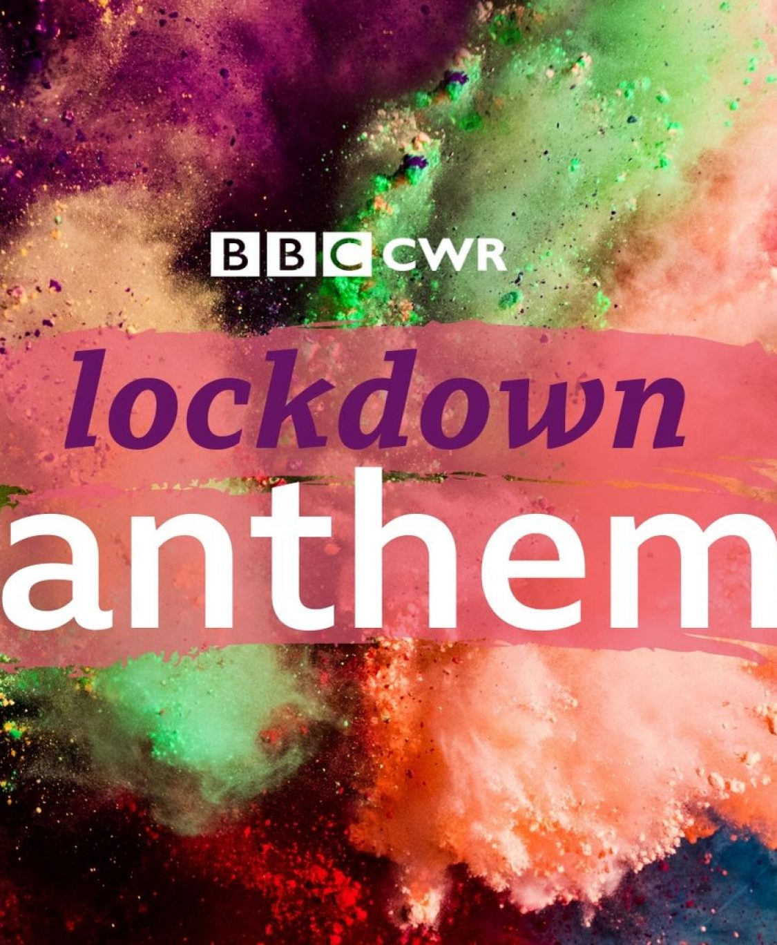 Saturday Shout Out: Join BBC CWR's Lockdown Anthem