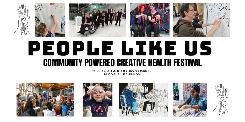 People Like Us: Community-Powered Creative Health Festival