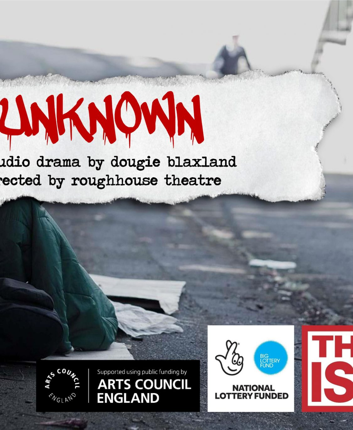 Unknown – A new play about homelessness