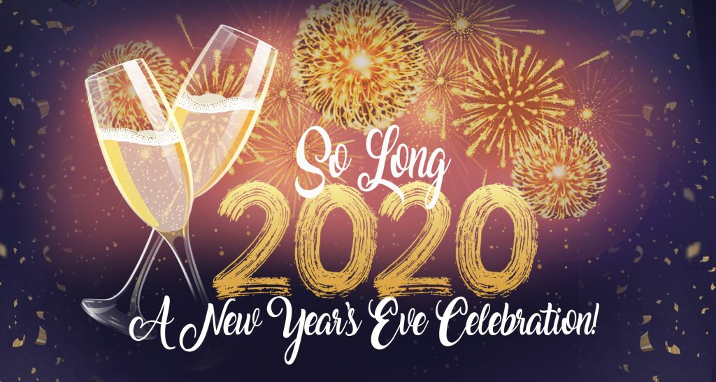 So Long 2020 title treatment with fireworks and clinking champagne glasses in the background